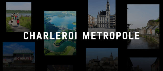 Charleroi Métropole hisse la grand-toile !